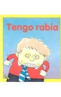 Tengo Rabia = I'm Angry (Coleccion Mis Emociones/My Emotions Series) por Brian Moses