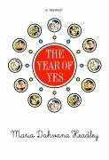 The Year of Yes by Maria Dahvana Headley (2006-01-01)