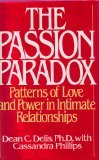 The Passion Paradox: When One Person Loves More Than the Other por Dean C. Delis