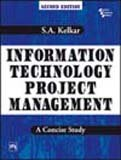 Information Technology Project Management: A Concise Study