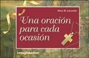 Una Oracion Para Cada Ocasion par Alma M. Larumbe