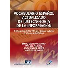 Vocabulario español actualizado de la iustecnología de la información