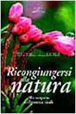 Ricongiungersi alla natura