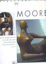 Moore, 1898-1986 par Gérard-Georges Lemaire