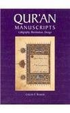 Qu'ran Manuscripts: Calligraphy, Illumination, Design