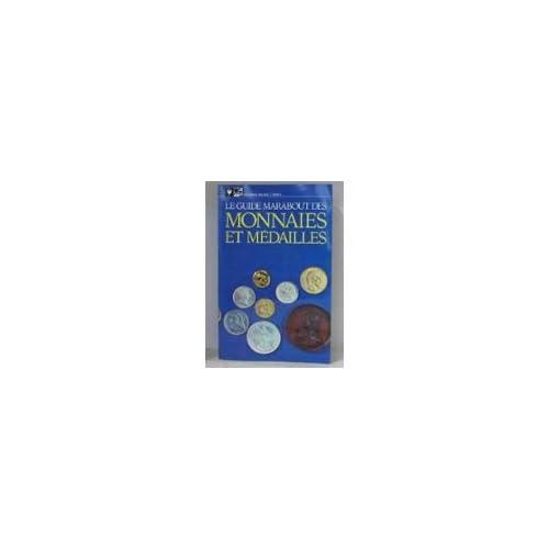 Le Guide Marabout des monnaies et médailles (Marabout service)