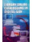 Telecharger Livres Library Online Cataloguing in Digital Way (PDF,EPUB,MOBI) gratuits en Francaise