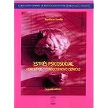 ESTRÉS PSICOSOCIAL. CONCEPTOS Y CONSECUENCIAS CLÍNICAS. 2ª EDICIÓN