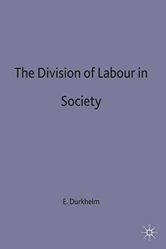The Division of Labour in Society (Contemporary Social Theory)