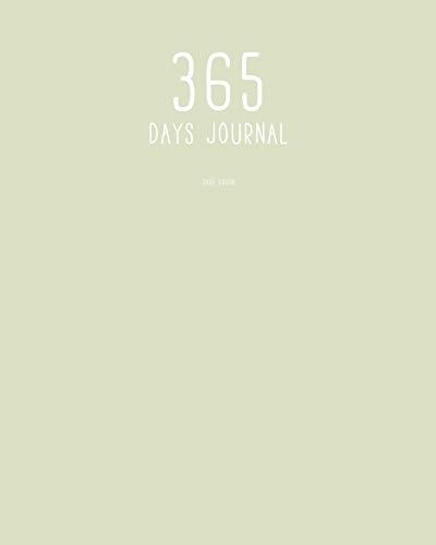 10 X 14 Sage (365 Days Journal: Sage Green: 8 x 10 365 Days Journal: Daily Journal (365 Days Journal Series, Band 14))