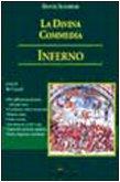 La Divina Commedia. Inferno. Decodificazione, note, latinismi, arcaismi, giudizi critici...