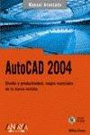 AutoCAD 2004 (Manual Avanzado / Advanced Manual)