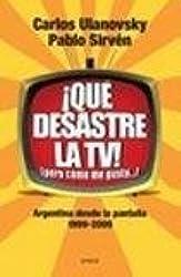 Que Desastre La Tv!