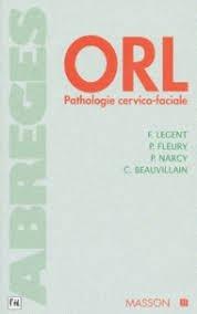 ORL. Pathiologie cervico-faciale