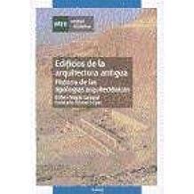 Edificios de la arquitectura antigua. Historia de las tipologías arquitectónicas (UNIDAD DIDÁCTICA)