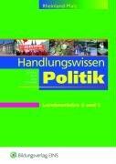 Bildungsverlag Eins Handlungswissen Politik für die Berufsoberschule 1. Fach- und Lehrbuch. Rheinland-Pfalz: Lern- und Arbeitsheft für die Lernbausteine 4 und 5