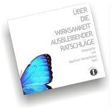 Über die Wirksamkeit ausbleibender Ratschläge: Gespräch mit Manfred Winterheller