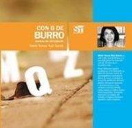 Con B de Burro/B As Bird: Manual De Ortografia