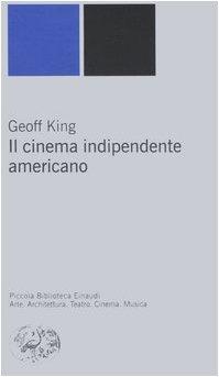 il cinema indipendente americano