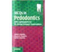 MCQ in Pedodontics by Satish Chandra (2007-05-30)