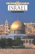 A Brief History of Israel by Bernard Reich (2004-12-31)