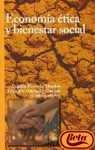 Economia etica y bienestar social / Ethics and welfare economics