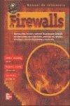 Manual de referencia firewalls por Keith E. Strassberg