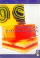 GUÍA PRÁCTICA PARA HACER JABÓN (Bicolor) (Libro Práctico)