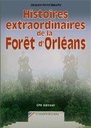 Histoires Extra. de la Foret d'Orleans