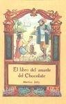 El Libro Del Amante Del Chocolate por Martine Jolly