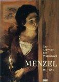 Adolph Menzel 1815-1905; Das Labyrinth der Wirklichkeit -