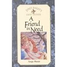 A Friend in Need by Sonja Massie (January 19,1997)