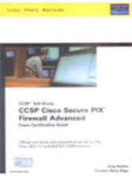CCSP Cisco Secure PIX Firewall Advanced Exam Certification Guide(642-521) (CCSP Self-Study) -