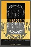 Metapoesis: The Russian Tradition from Pushkin to Chekhov (Sound & Meaning; the Roman Jakobson Series in Linguistics and Poetics) by Michael C. Finke (1995-06-01)