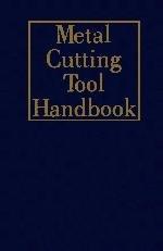 Metal Cutting Tool Handbook