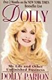 Cover of: Dolly: My Life and other unfinished business | Dolly Parton