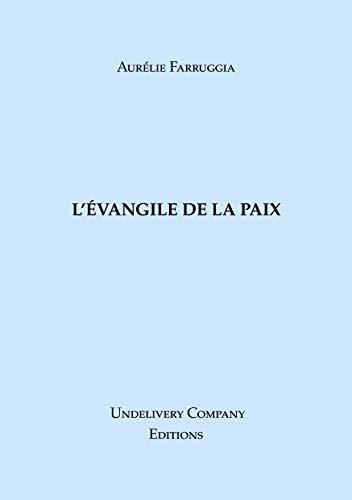 Couverture du livre L' ÉVANGILE DE LA PAIX