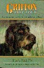 Griffon Gun Dog Supreme: The History and the Story of How to Improve a Breed by Joan Bailey (1996-08-01)