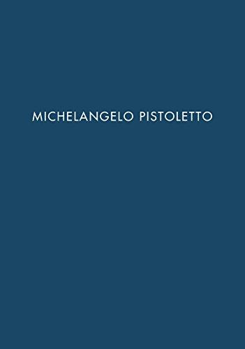 Michelangelo Pistoletto. Ediz. spagnola e inglese