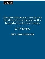 [(Theorists of Economic Growth from David Hume to the Present : With a Perspective on the Next Century)] [By (author) W. W. Rostow] published on (September, 1992)
