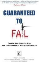 guaranteed-to-fail-fannie-mae-freddie-mac-and-the-debacle-of-mortgage-finance