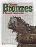 Chinese Bronzes: A General Introduction