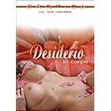 Desiderio in corpo -. Erotica