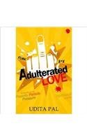 Adulterated Love