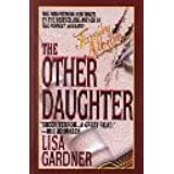 The Other Daughter by Lisa Gardner (2000-01-02)