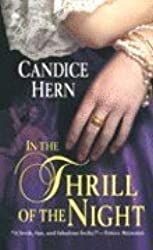 In the Thrill of the Night: Merry Widows by Candice Hern (2006-08-01)