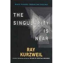 By Ray Kurzweil Singularity Is Near