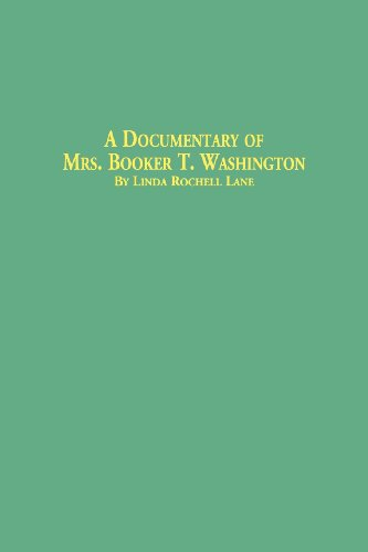 A Documentary of Mrs. Booker T. Washington