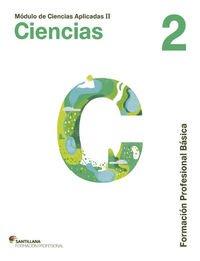 MÓDULO DE CIENCIAS APLICADAS II CIENCIAS 2 FORMACIÓN PROFESIONAL BÁSICA SANTILLANA