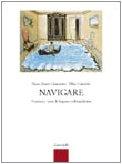 Navigare. Versioni e temi di lingua e cultura latina. Per i Licei e gli Ist. magistrali. Con espansione online
